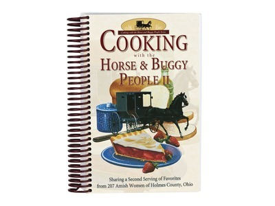 Cooking with The Horse & Buggy People II Cookbook 1bk